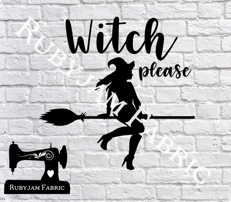 Halloween Witch Please - Cutting File - SVG/JPG/PNG