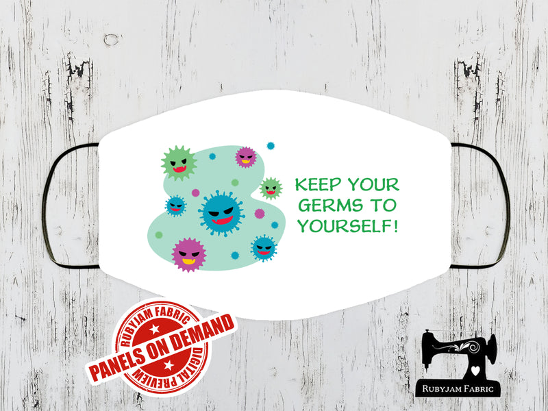Keep Your Germs to Yourself Face Mask Panel - WHITE - Panels On Demand