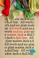 All Work And No Play Makes Jack A Dull Boy - Cross Stitch Pattern - Kitsch Stitch Studio
