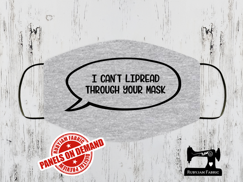 I Can't Lip Read - Face Mask Panel - HEATHER GREY - Panels On Demand
