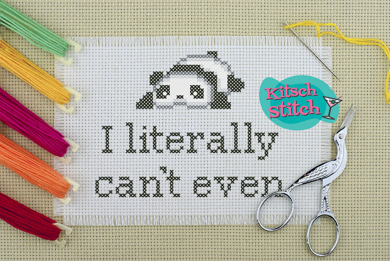 I Literally Can't Even - Cross Stitch Pattern - Kitsch Stitch Studio