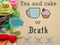 Tea And Cake Or Death - Cross Stitch Pattern - Kitsch Stitch Studio