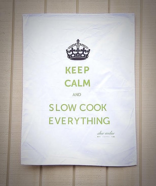 Tea Towel/Dish Cloth - KEEP CALM AND SLOW COOK EVERYTHING