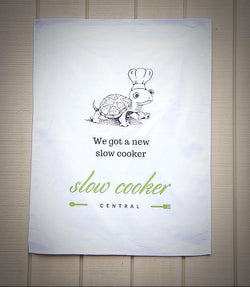 Tea Towel/Dish Cloth - WE GOT A NEW SLOW COOKER