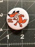 "SNEAKY PETES - SLY FOX LOGO 1.5"" Button"