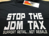 JDM-Style Clothing  -STOP THE JDM TAX -  T-Shirt