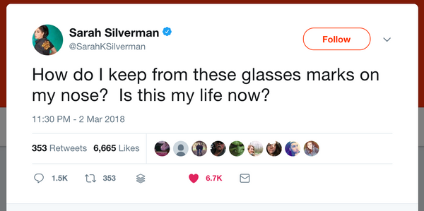 Even comedian Sarah Silverman feels the pain of glasses that leave marks on her nose.