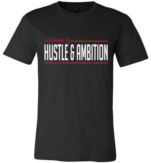 Hustle and Ambition T-Shirt - IMPOWER Apparel