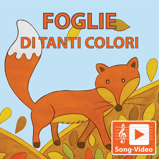 Foglie Di Tanti Colori - Song Video