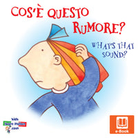 Cos'é questo rumore? - What's that sound?