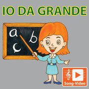 Io Da Grande - Song Video