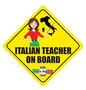 Italian Teacher On Board Sign