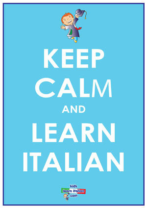 Keep Calm and Learn Italian Poster - FREE