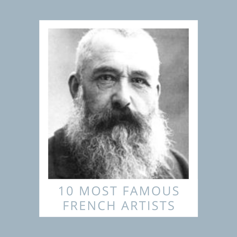 10 most famous french artists