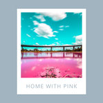 Home with Pink