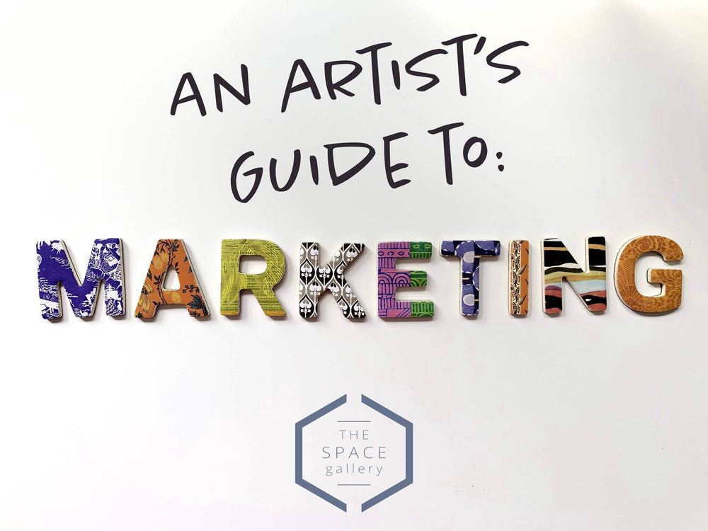 An Artist's Guide to: Marketing