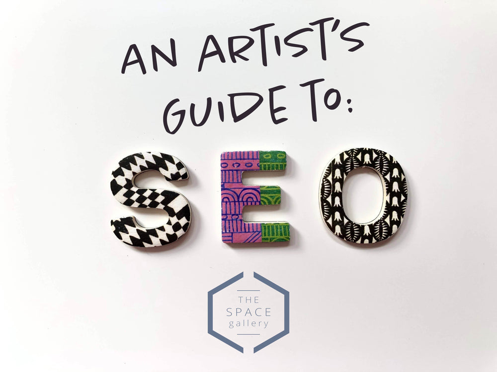An Artist's Guide to: SEO
