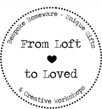 From Loft to Loved