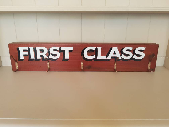From Loft to Loved - Large Rustic Wooden Wall Mounted 'First Class' Coat Rack - coat storage - vintage style - signwritten - hallway - home and gift - Sedgefield, County Durham