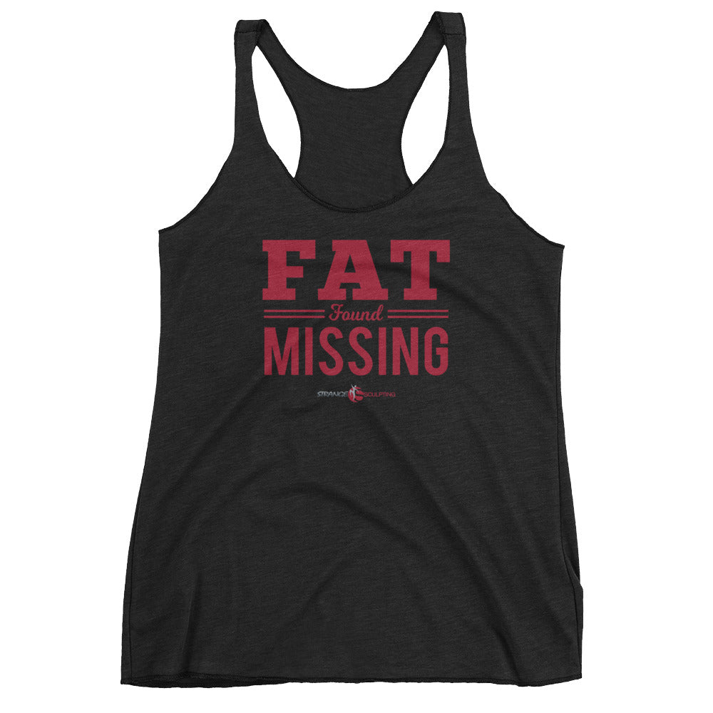 FAT FOUND MISSING Women's Racerback Tank