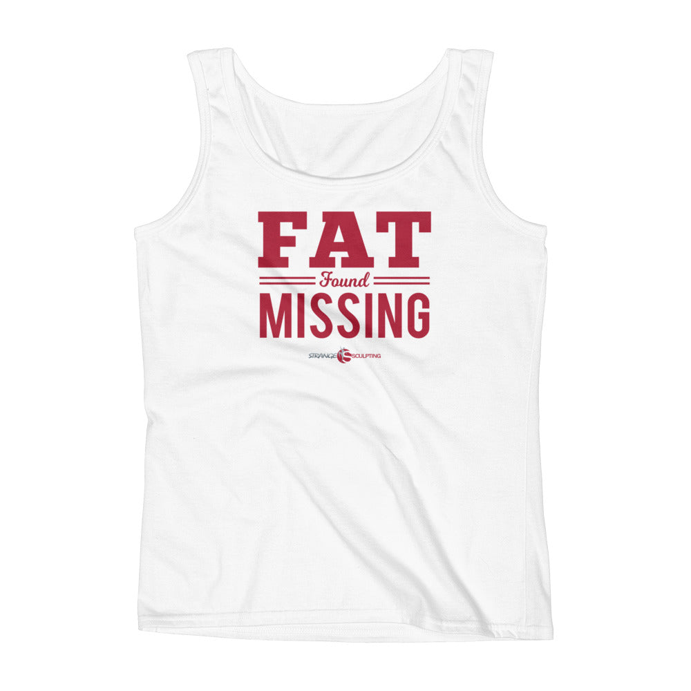 Fat Found Missing Ladies' Tank