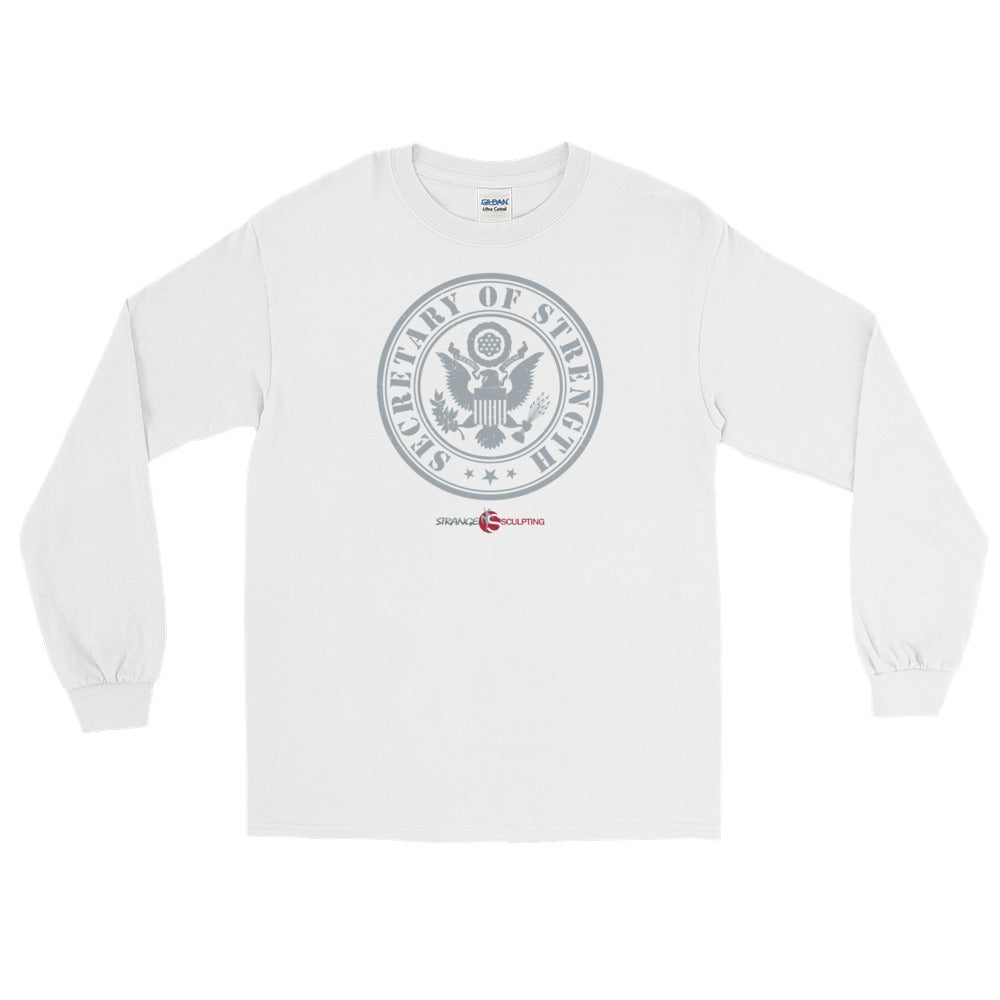 Secretary of Strength Long Sleeve T-Shirt