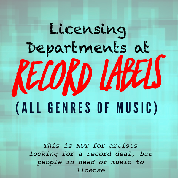 Record Labels (Licensing Departments)