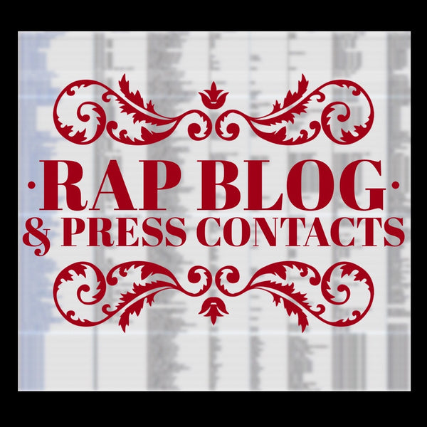 Rap Blogs & Press Contact List