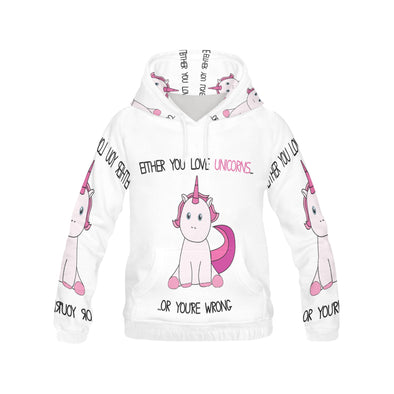 "Awesome Unicorn Hoodie ""Either You love Unicorns... Or you're Wrong"" - UnicornsAreAwesome"