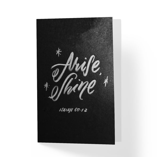 Arise Shine Greeting Card - A Wild Exploration