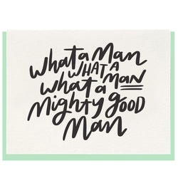 Dahlia Press - Mighty Good Man - Letterpress Card
