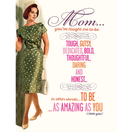 Offensive + Delightful - Amazing Mom Card