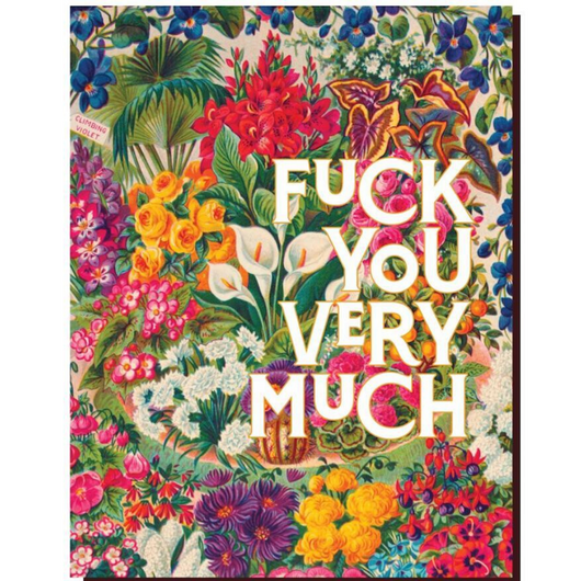 Offensive + Delightful - F U Very Much Card