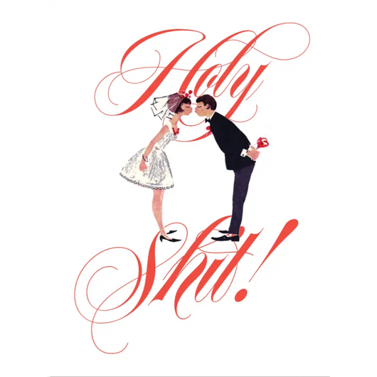 Offensive + Delightful - Holy Shit Wedding Card