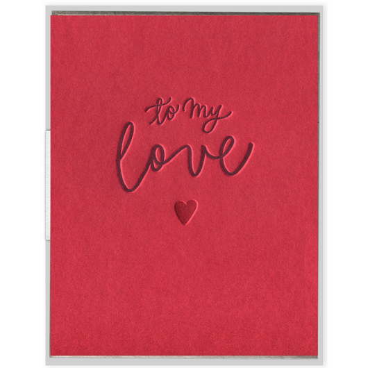 INK MEETS PAPER - To My Love Card