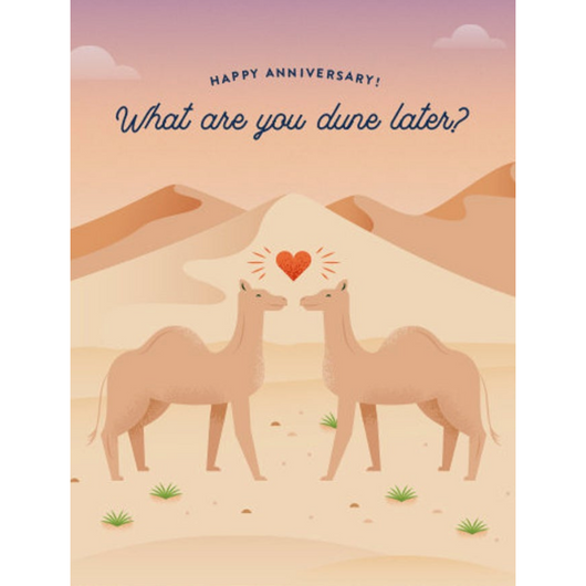Quirky Paper Co - What Are You Dune Later Anniversary Card