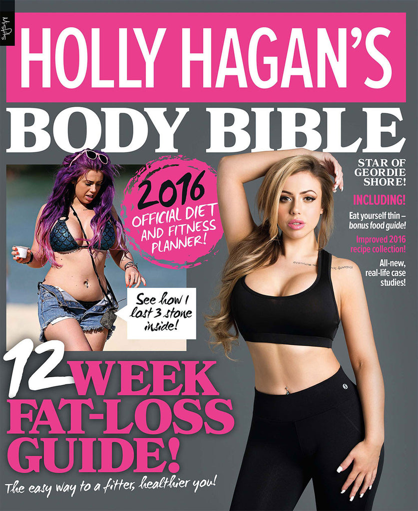 Holly's Body Bible 2016 -  12 Week Fat Loss Guide Diet + Exercise Book