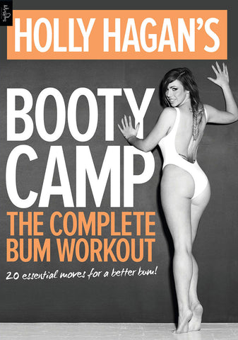 Holly Hagan's Booty Camp - The Complete Bum Workout