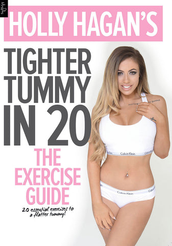 Holly Hagan's Tighter Tummy in 20 - The Exercise Guide