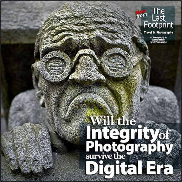 Will the Integrity of Photography survive the Digital Era?