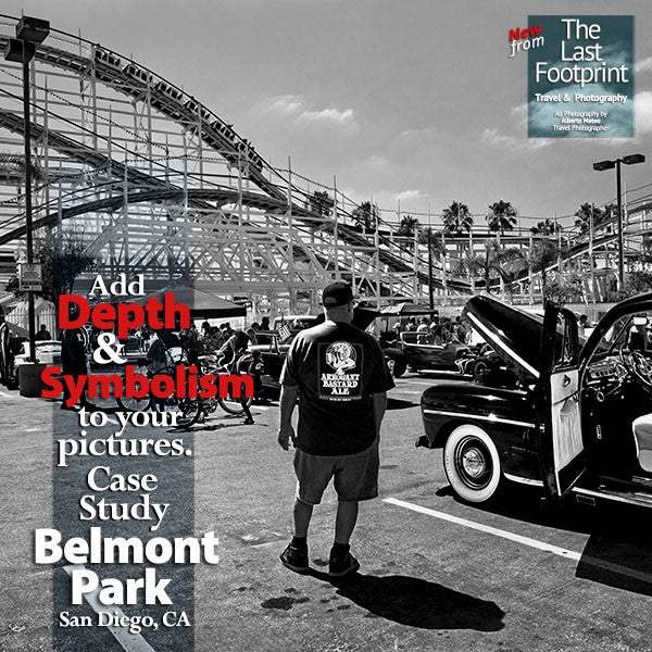 Add Depth and Symbolism to your Photography. Case Study: Belmont Park, San Diego, US.