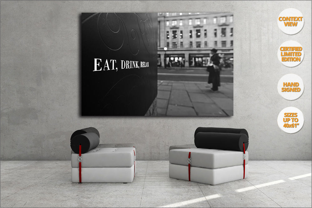 Eat, Drink, Relax, LDN, United Kingdom. | Print hanged in living room.