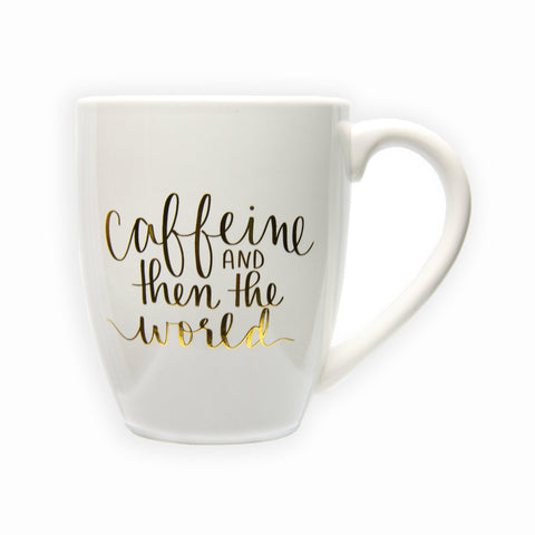 Caffeine and then the World Mug - Olipikapa