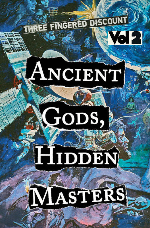 Three Fingered Discount: Ancient Gods, Hidden Masters (Vol. 2)