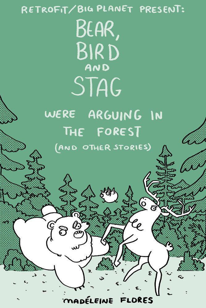 Bear, Bird and Stag Were Arguing In The Forest