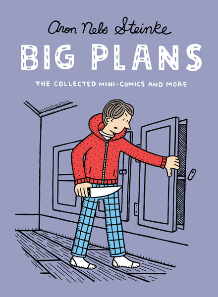 Big Plans: The Collected Mini-Comics & More