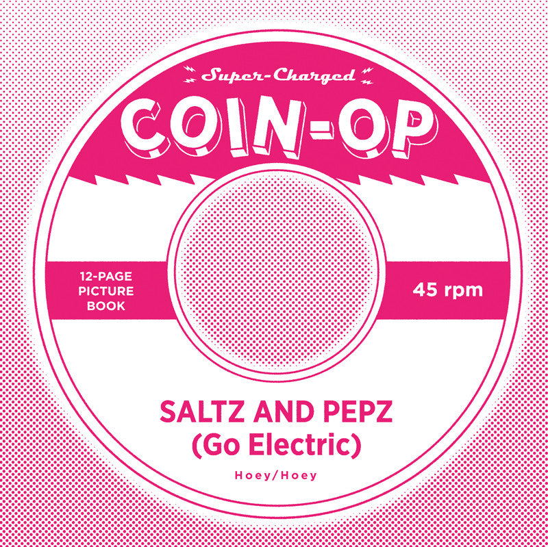 Coin-Op Single #6: SALTZ AND PEPZ (GO ELECTRIC)