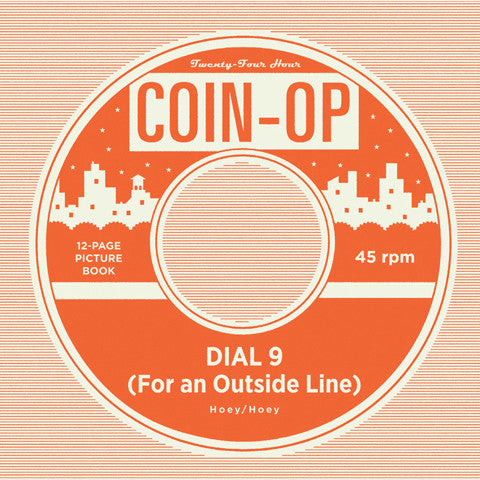 Coin-Op Single #7: DIAL 9 (FOR AN OUTSIDE LINE)