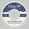 Coin-Op Single #8: THE MORNING AFTER (THE DAY THE MUSIC DIED)