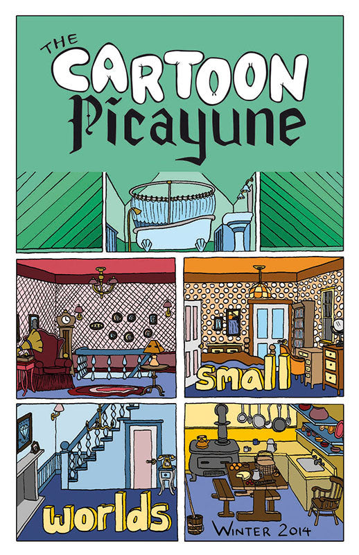 The Cartoon Picayune #6 (Small Worlds)